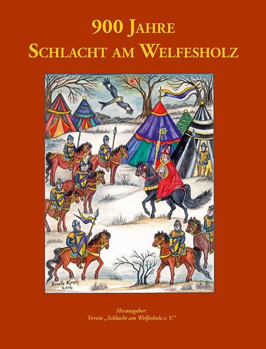 900 Jahre Schlacht am Welfesholz