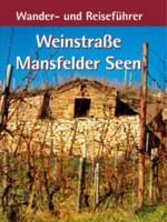 Weinstrasse Mansfelder Seen